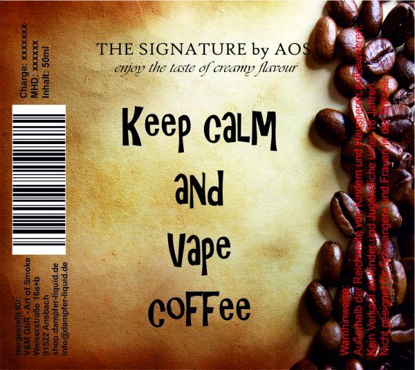 Keep calm and vape Coffee - Shake´n`vape 90ml
